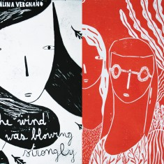 Alina VergnanoTHE WIND WAS BLOWING STRONGLY+ MAYBE WE GOT LOSTillustrated book + linocut print
