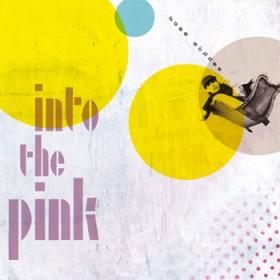 CD:  Into The Pink von Rosa Schnee